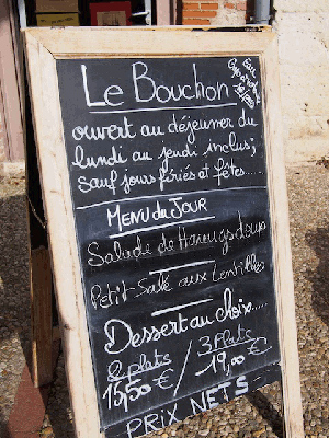 """Le Bouchon is the name of the Horloge's bistro. My """"menu du jour"""" is listed here, on a board outside of the restaurant."""